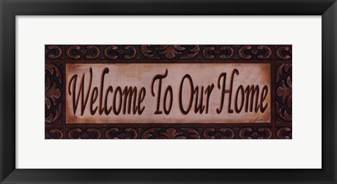 Framed Welcome To Our Home Print