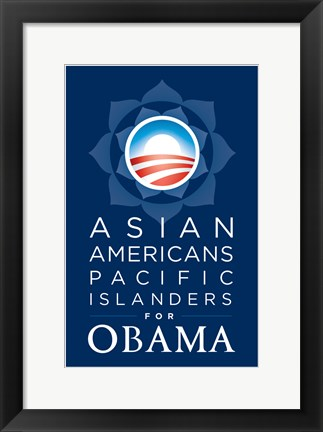 Framed Barack Obama - (Asian Americans for Obama) Campaign Poster Print
