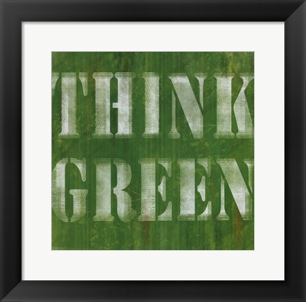 Framed Think Green Print
