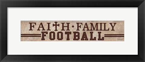 Framed Faith, Family, Football Print