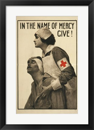 Framed In the Name of Mercy Give! Print