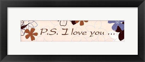 Framed PS I Love You Print