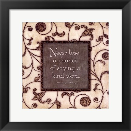 Framed Never Lose Print