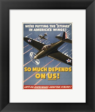 "Framed We're Putting the ""Stings"" in America's Wings! Print"