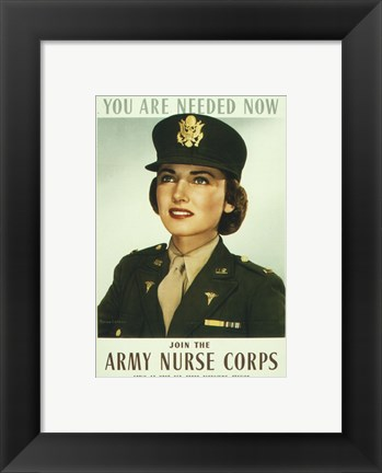 Framed You are Needed Now. Join the Army Nurse Corps Print