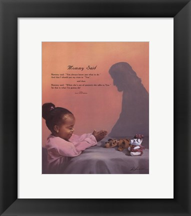 Framed Mommy Said Print