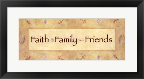 Framed Faith, Family, Friends Print