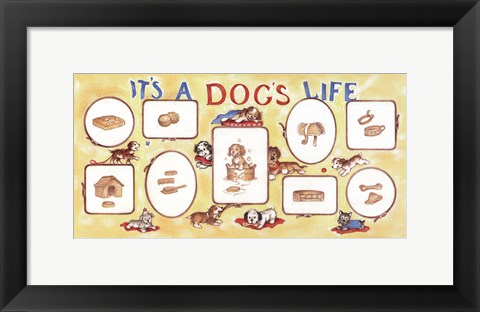 Framed It's A Dog's Life Print