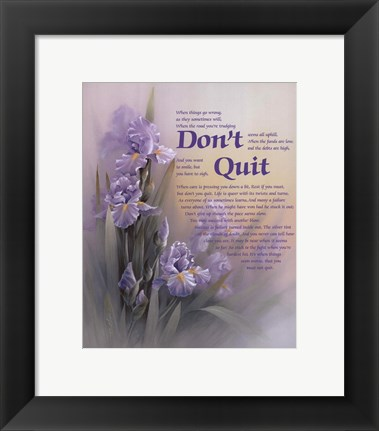 Framed Don't Quit Print
