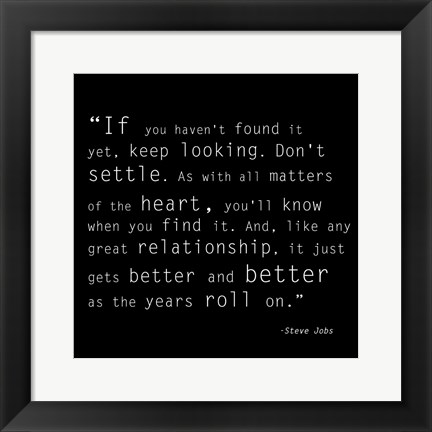 Framed Keep Looking Quote Print