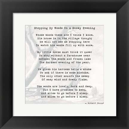 Framed Stopping By Woods On A Snowy Evening - Robert Frost Print
