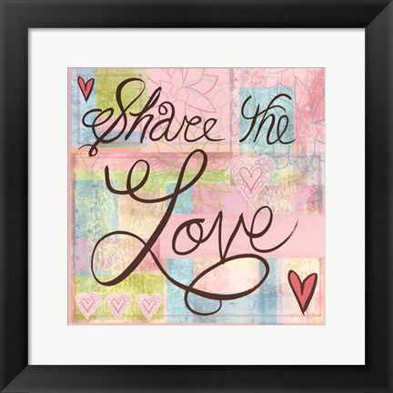 Framed Share the Love Print
