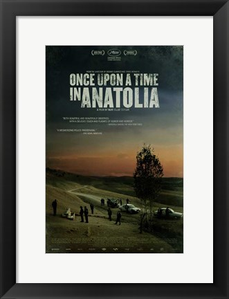 Framed Once Upon a Time in Anatolia Print
