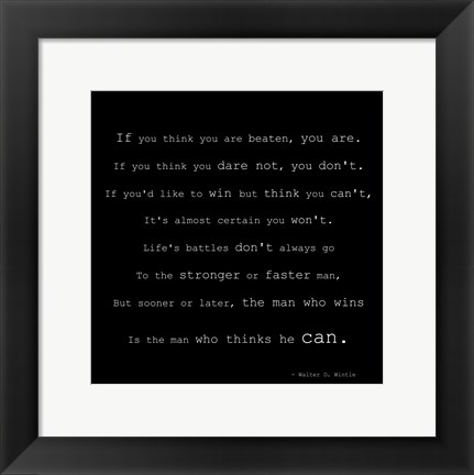 Framed If You Think You are Beaten Quote by Walter D. Wintle Print