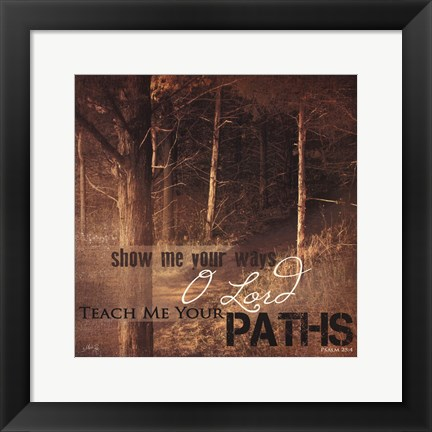 Framed Teach Me Your Paths Print
