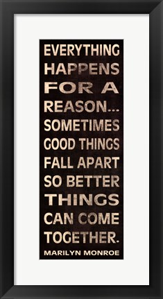 Framed Everything Happens Print