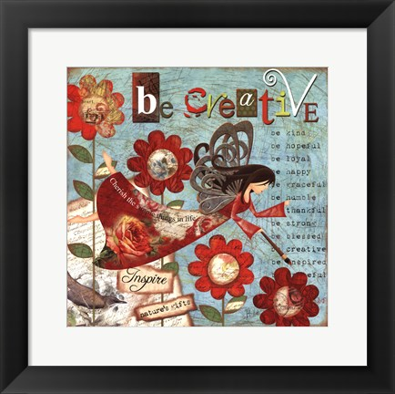 Framed Just Be Creative Print