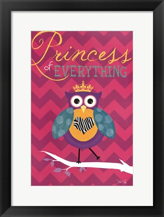 Framed Princess of Everything Print