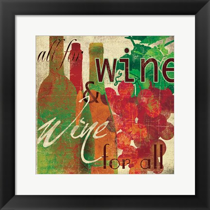 Framed Wine for All Print