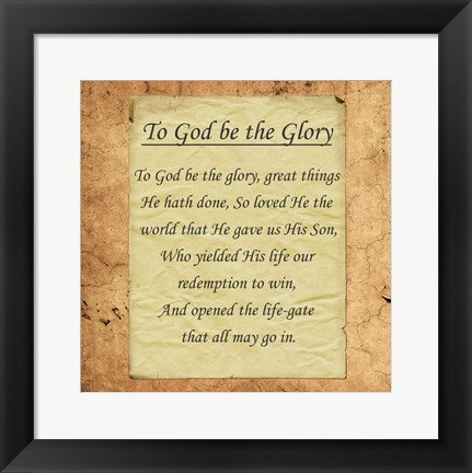 Framed To God Be The Glory Print