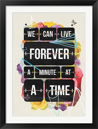 Framed Time of Your Life Print