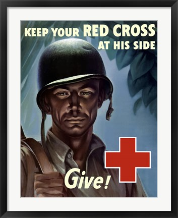 Framed Keep Your Red Cross at His Side Print