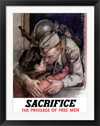Framed Sacrifice - The Privilege of Free Men Print