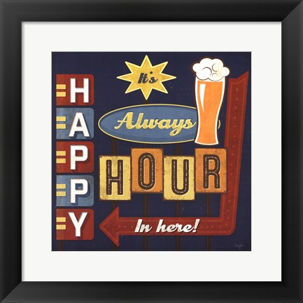 Framed Always Happy Hour in Here Print