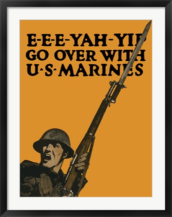 Framed Go Over with U.S. Marines Print