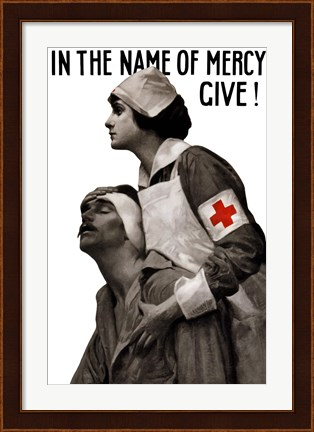 Framed In the Name of Mercy, Give! Print
