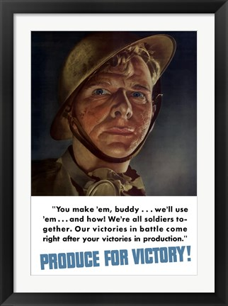 Framed Produce for Victory - You Make 'Em, We'll Use 'Em Print