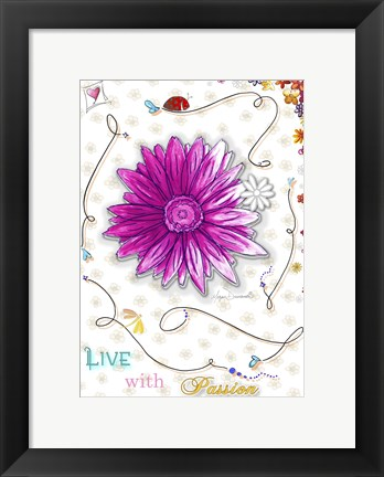Framed Live With Passion Print