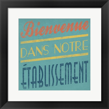 Framed Welcome French Print