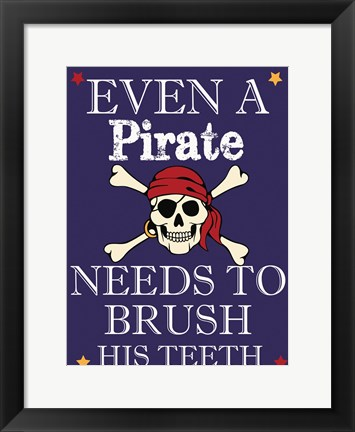 Framed Pirate Must Brush Print