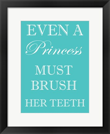Framed Princess Must Brush Print