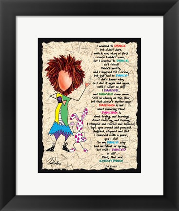 Framed I Danced Print