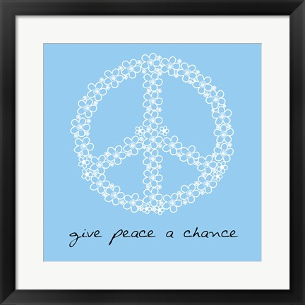 Framed Give Peace A Chance - Flowers Print