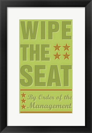 Framed Wipe The Seat Print
