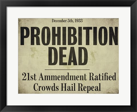 Framed Prohibition Print