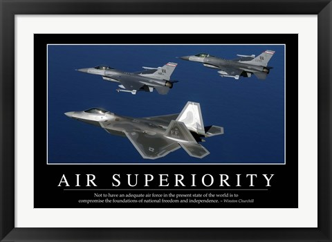 Framed Air Superiority: Inspirational Quote and Motivational Poster Print