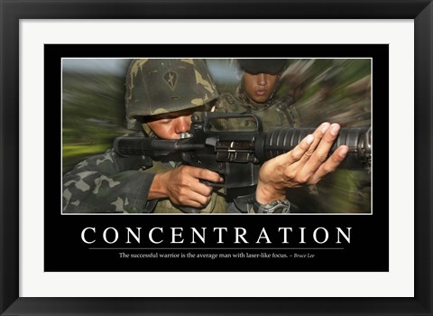 Framed Concentration: Inspirational Quote and Motivational Poster Print