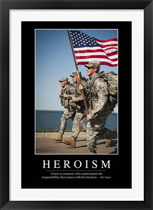 Framed Heroism: Inspirational Quote and Motivational Poster Print
