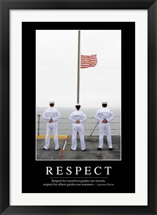 Framed Respect: Inspirational Quote and Motivational Poster Print