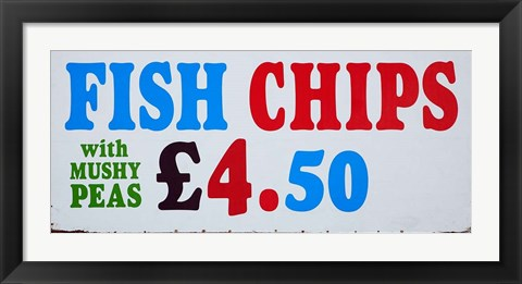 Framed Fish and Chips with Mushy Peas sign, England, United Kingdom Print