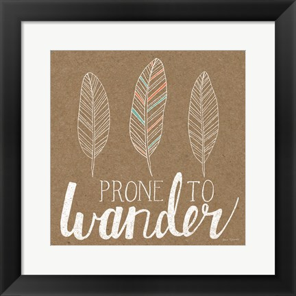 Framed Prone to Wander Print