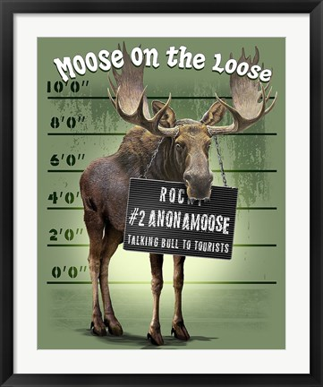 Framed Moose on the Loose Print