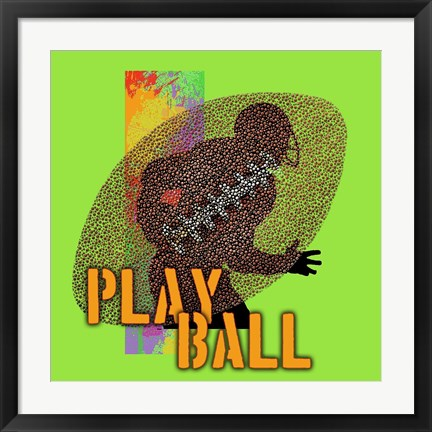 Framed Play Ball Football Print
