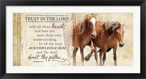 Framed Trust in the Lord (Horses) Print