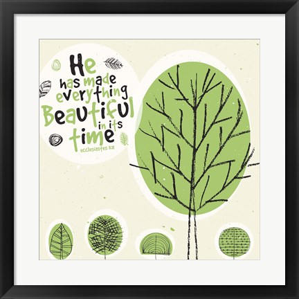Framed Everything Beautiful Print