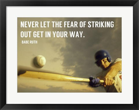 Framed Fear of Striking Out -Babe Ruth Print